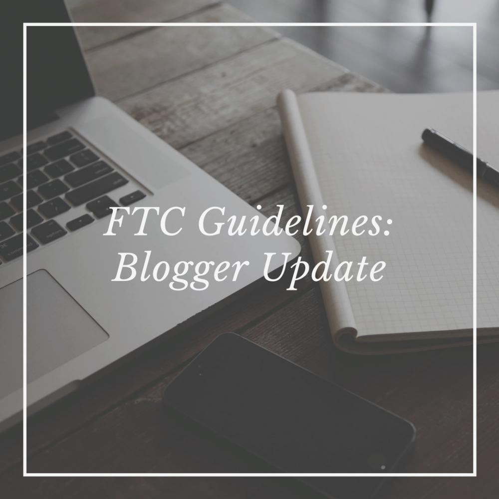 FTC Guidelines // Info for Bloggers